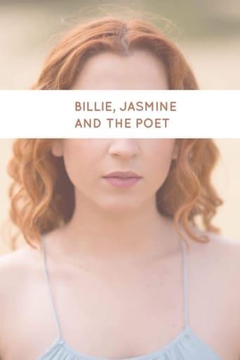 Billie, Jasmine and the Poet