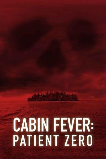 Poster of Cabin Fever: Patient Zero