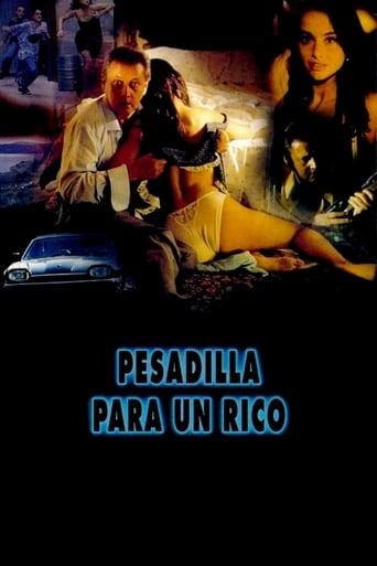 Poster of Pesadilla para un rico