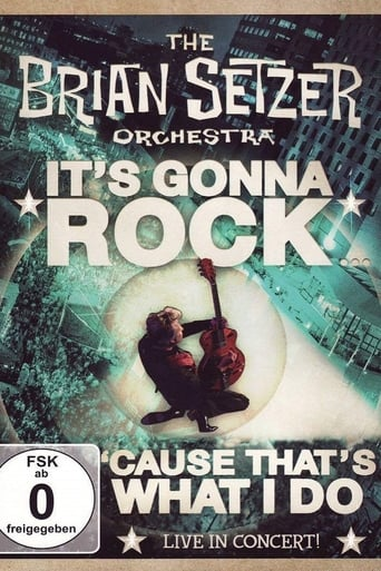 The Brian Setzer Orchestra - It's Gonna Rock... 'Cause That's What I Do