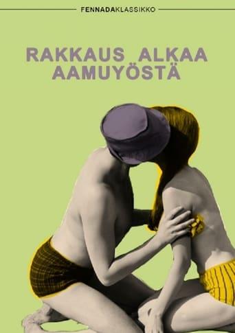 Poster of Rakkaus alkaa aamuyöstä