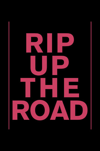 'Rip Up The Road (2019)