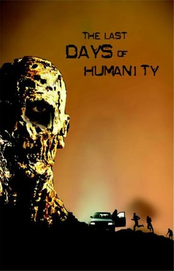 The Last Days of Humanity