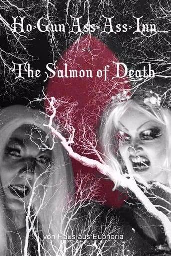 Ho-Gun Ass-Ass Inn: The Salmon of Death