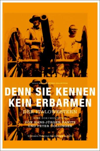 Poster of Denn sie kennen kein Erbarmen: Der Italowestern