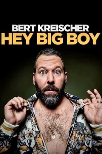 Bert Kreischer: Hey Big Boy image