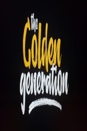 Watch The Golden Generation Free Movie Online