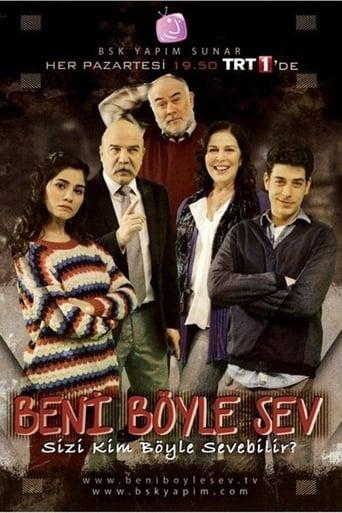 Poster of Beni Böyle Sev