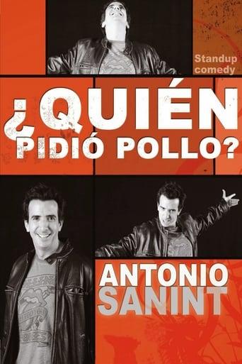 Antonio Sanint: Quién pidió pollo?