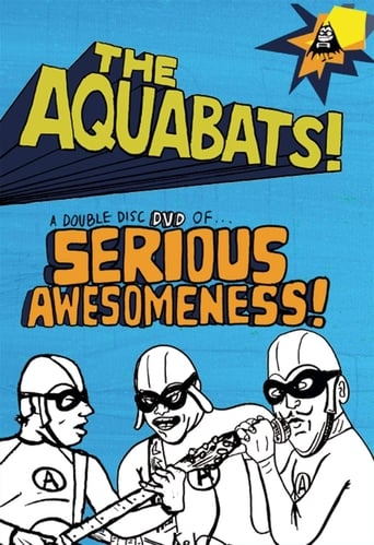 The Aquabats! Seriously Awesome! Live Show 2003