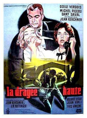 Watch La dragée haute Free Movie Online