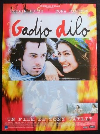 Gadjo Dilo - Geliebter Fremder
