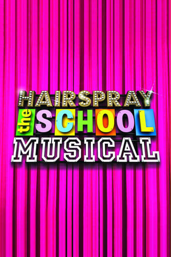Poster of Hairspray: The School Musical