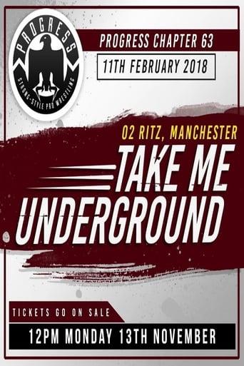 PROGRESS Chapter 63: Take Me Underground