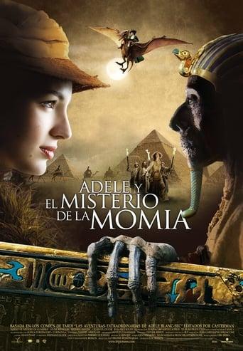 Adele y El Misterio de la Momia Les Aventures extraordinaires d'Adele Blanc-Sec