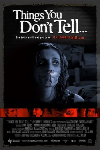 Watch Things You Don't Tell 2006 full online free