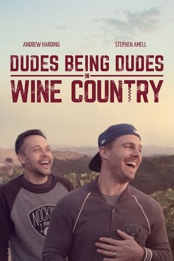 Poster of Dudes Being Dudes in Wine Country