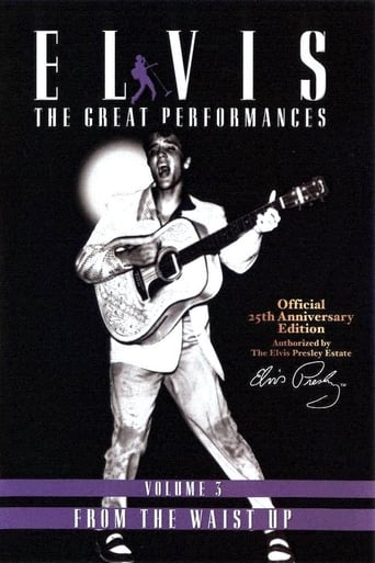 Watch Elvis The Great Performances Vol. 3 From The Waist Up Free Movie Online