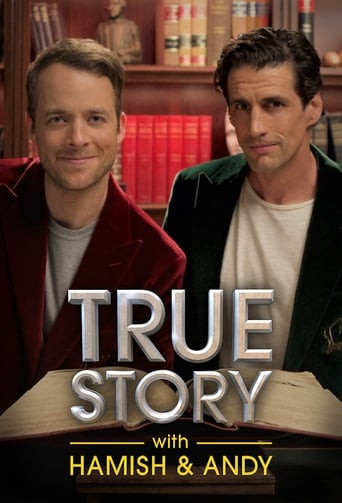 Poster of True Story with Hamish & Andy