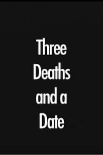 Three Deaths and a Date