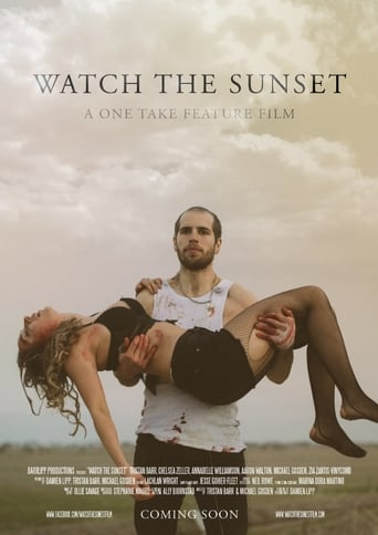 Watch the Sunset (2017)