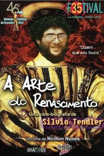 A Arte do Renascimento - Uma Cinebiografia de Silvio Tendler