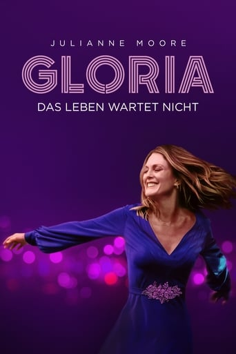 Gloria - Das Leben wartet nicht - Drama / 2019 / ab 0 Jahre