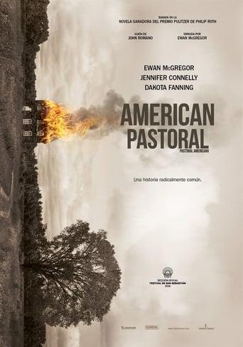 American Pastoral / El fin del sueño americano / Pastoral americana
