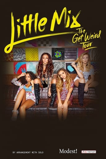 Poster of Little Mix: The Get Weird Tour Live