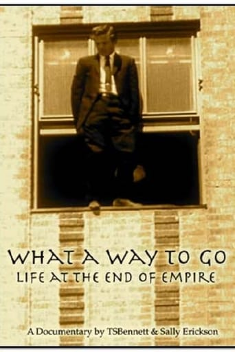 What a Way to Go: Life at the End of Empire
