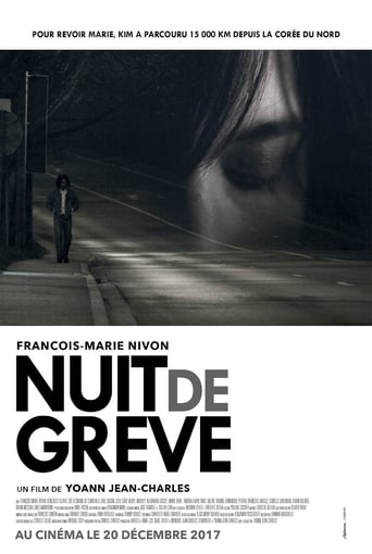 Film Nuit de Grève streaming VF gratuit complet