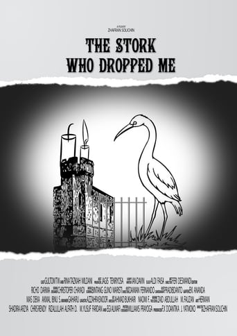 The Stork Who Dropped Me
