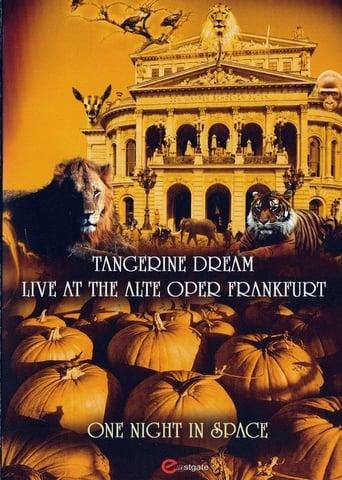 Tangerine Dream: One Night in Space - Live at the Alte Oper Frankfurt