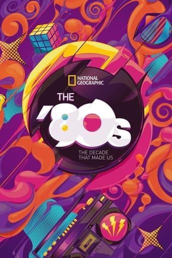 80-ті: десятиліття, яке створило нас
