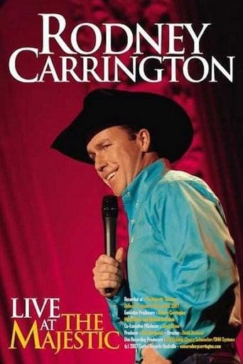 Rodney Carrington: Live at the Majestic