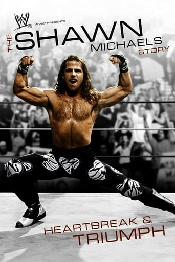 Poster of WWE: The Shawn Michaels Story - Heartbreak and Triumph