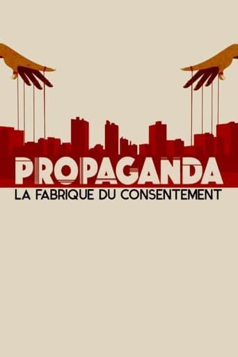 Poster of Propaganda: Engineering Consent