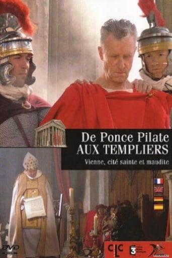 De Ponce Pilate aux templiers - Vienne, cité sainte et maudite