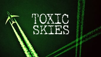 Toxic Skies (2008)