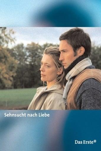 Watch Sehnsucht nach Liebe 2004 full online free