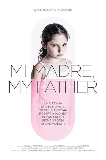 Poster of Mi Madre, My Father