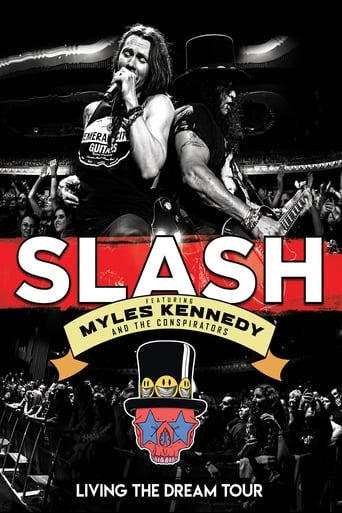 Slash featuring Myles Kennedy & The Conspirators - Living The Dream Tour