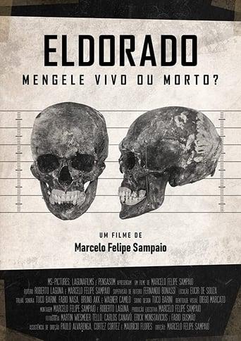 Eldorado - Mengele Vivo ou Morto? - Poster