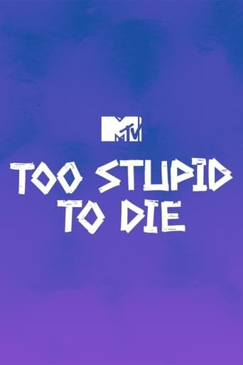 Watch Too Stupid to Die Free Movie Online