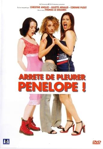 Arrête de pleurer Pénélope !