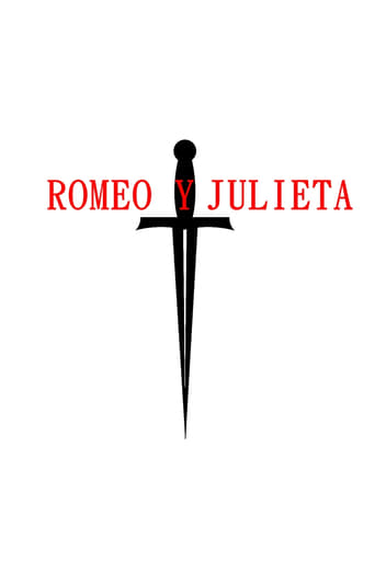 Watch Romeo y Julieta Free Movie Online