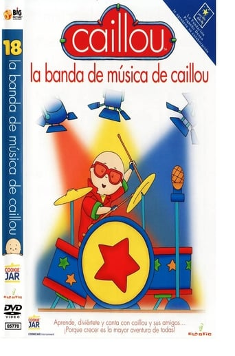 Caillou - La banda de música de Caillou Movie Poster