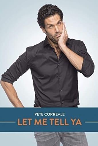 Watch Pete Correale: Let Me Tell Ya 2015 full online free