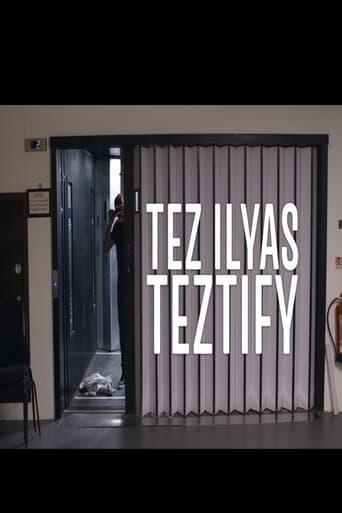 Tez Ilyas - Teztify