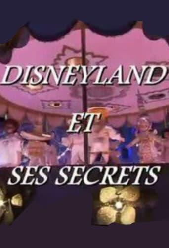 Disneyland et ses Secrets